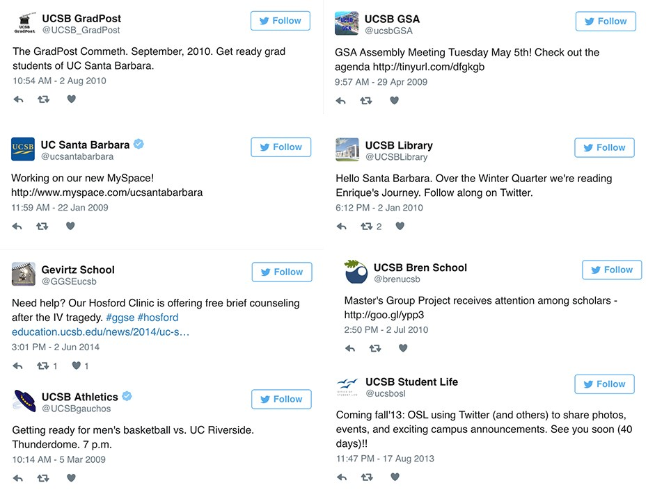 The first tweets of some UCSB groups, from the library to the GSA, and the Bren School to UCSB Student Life.