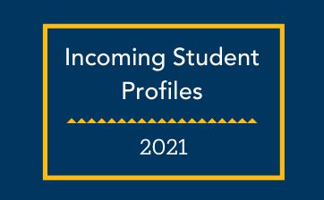 2021 incoming student profiles thumbnail