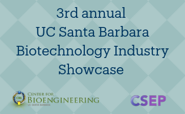 3rd annual UC Santa Barbara Biotechnology Industry Showcase