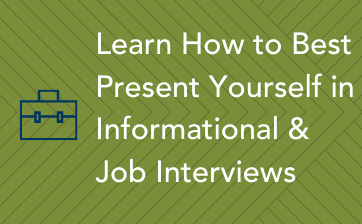 _Learn how to best present yourself in Informational and Job Interviews - Thumbnail