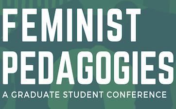 Feminist Pedagogies Conference Flyer (1) (1) (1) copy