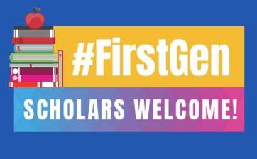 First-gen scholars welcome