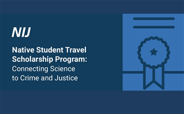 NIJ Native Travel Scholarship