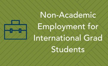Non-Academic Employment for International Grad Students  - Thumbnail
