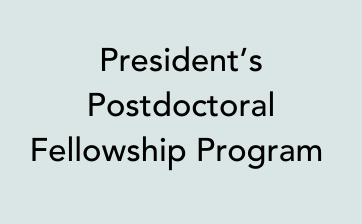 President's Postdoctoral Fellowship Program thumbnail