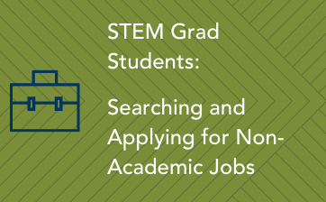 STEM Grad Students Searching and Applying for Non-Academic Jobs - thumbnail